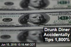 Drunk Diner Accidentally Tips 1,800%