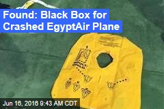 Found: Black Box for Crashed EgyptAir Plane