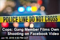 Cops: Gang Member Films Own Shooting on Facebook Video