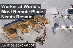 Worker at World's Most Remote Place Needs Rescue