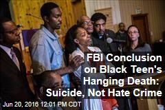 FBI Conclusion on Black Teen's Hanging Death: Suicide, Not Hate Crime