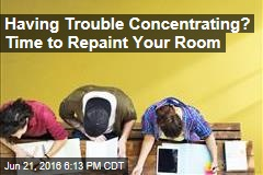 Having Trouble Concentrating? Time to Repaint Your Room