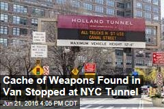 Cache of Weapons Found in Van Stopped at NYC Tunnel