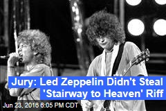 Jury: Led Zeppelin Didn't Steal 'Stairway to Heaven' Riff