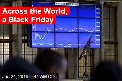 Across the World, a Black Friday