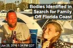 Bodies Identified in Search for Family Off Florida Coast