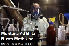 Montana Ad Blitz Busts Meth Use
