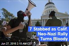 7 Stabbed at Calif. Neo-Nazi Rally