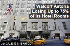 Waldorf Astoria to Close, Get $1B Renovation
