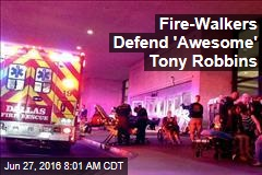 Fire-Walkers Defend 'Awesome' Tony Robbins