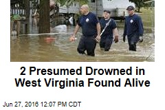 2 Presumed Drowned in West Virginia Found Alive