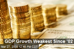GDP Growth Weakest Since '02