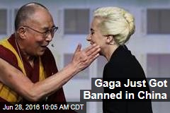 Gaga Just Got Banned in China