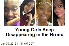 Young Girls Keep Disappearing in the Bronx
