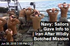 Navy: Sailors Gave Info to Iran After Wildly Botched Mission