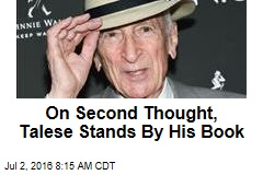 On Second Thought, Talese Stands By His Book