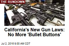 Cailfornia's New Gun Laws: No More 'Bullet Buttons'