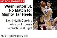 Washington St. No Match for Mighty Tar Heels