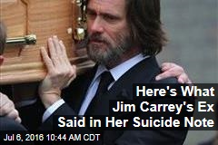 Here's What Jim Carrey's Ex Said in Her Suicide Note