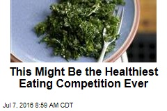 This Might Be the Healthiest Eating Competition Ever