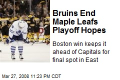 Bruins End Maple Leafs Playoff Hopes