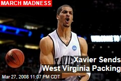 Xavier Sends West Virginia Packing