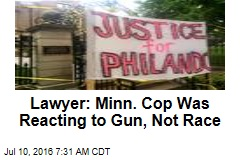 Lawyer: Minn. Cop Was Reacting to Gun, Not Race
