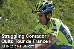 Struggling Contador Quits Tour de France