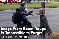 Image From Baton Rouge Is 'Impossible to Forget'