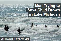 Men Trying to Save Child Drown in Lake Michigan