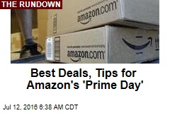 Best Deals, Tips for Amazon's 'Prime Day'
