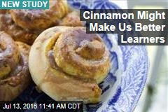 Cinnamon Might Make Us Better Learners