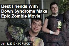 Best Friends With Down Syndrome Make Epic Zombie Movie