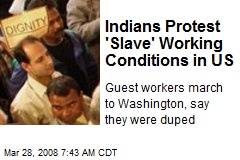 Indians Protest 'Slave' Working Conditions in US