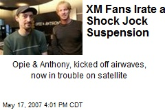 XM Fans Irate at Shock Jock Suspension