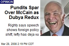 Pundits Spar Over McCain as Dubya Redux