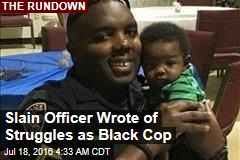 Slain Officer Wrote About Struggles as Black Cop