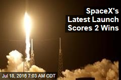 SpaceX's Latest Launch Scores 2 Wins