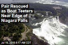 Pair Rescued as Boat Teeters Near Edge of Niagara Falls