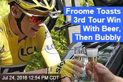 Froome Toasts 3rd Tour Win With Beer, Then Bubbly