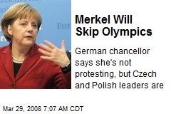 Merkel Will Skip Olympics