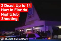 2 Dead, Many Hurt in Fla. Nightclub Shooting