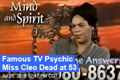 Famous TV Psychic Miss Cleo Dead at 53