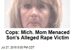 Cops: Mich. Mom Menaced Son's Alleged Rape Victim