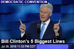 Bill Clinton's 5 Biggest Lines