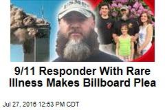 9/11 Responder With Rare Illness Makes Billboard Plea
