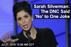 Sarah Silverman: The DNC Said 'No' to One Joke