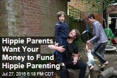 Hippy Parents Want Your Money to Fund Hippy Parenting