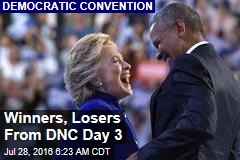 Winners, Losers From DNC Day 3