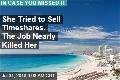 She Tried to Sell Timeshares. The Job Nearly Killed Her